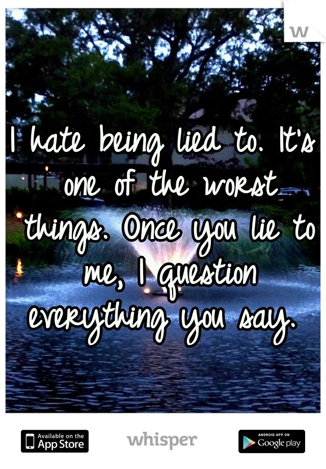 i hate people who lie quotes - photo #23