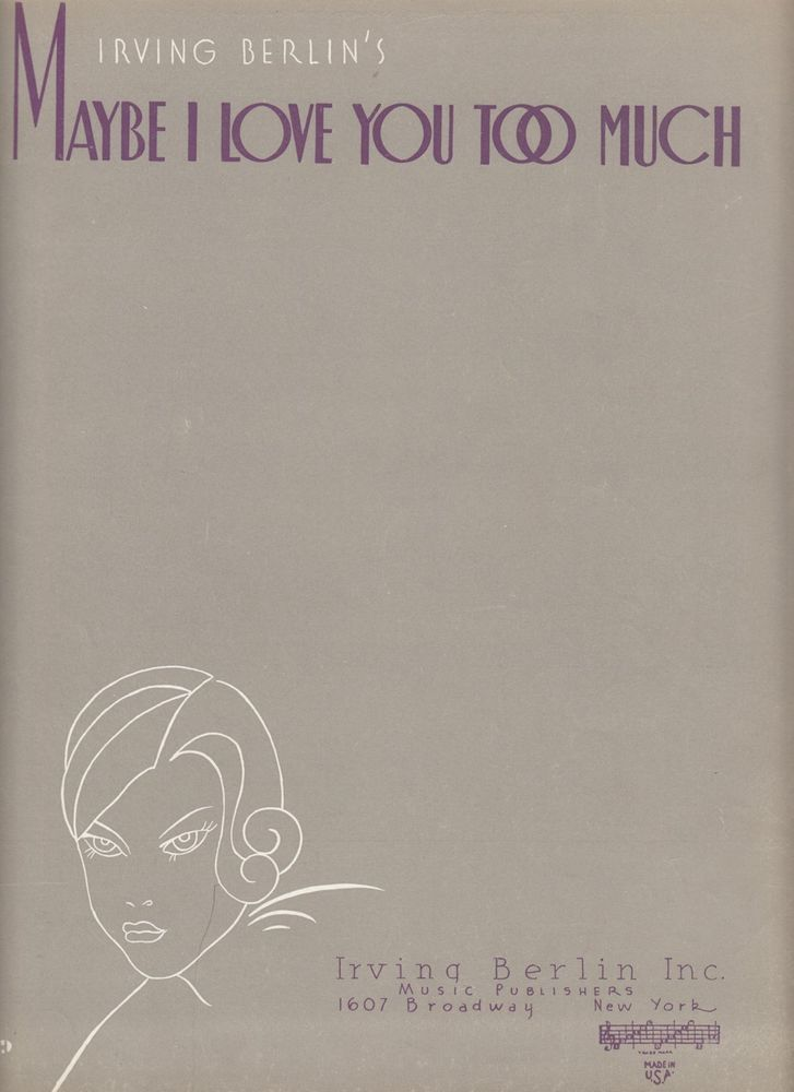 Maybe I Love You Too Much 1933 Sheet Music by Irving Berlin