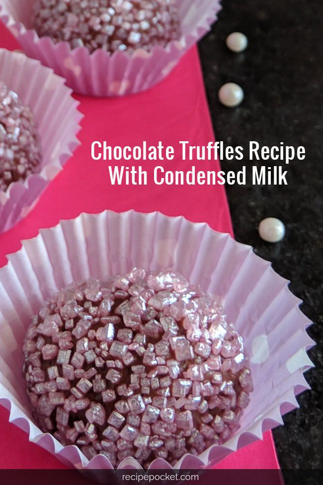 Easy Chocolate Truffles Recipe With Condensed Milk Makes 40 Recipe Chocolate Truffles Recipe Easy Truffle Recipe Chocolate Chocolate Truffles