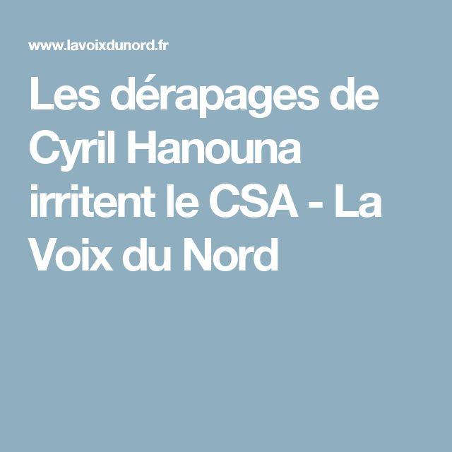 Les dérapages de Cyril Hanouna irritent le CSA - La Voix du Nord