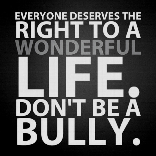 Bully Quotes Extraordinary 13 Best Don't Be A Bully Images On Pinterest  True Words Quote And . Inspiration Design