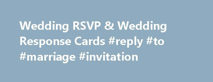 Wedding Invitations With Rsvp Cards Included: Best 25+ Wedding Response Cards Ideas On Pinterest