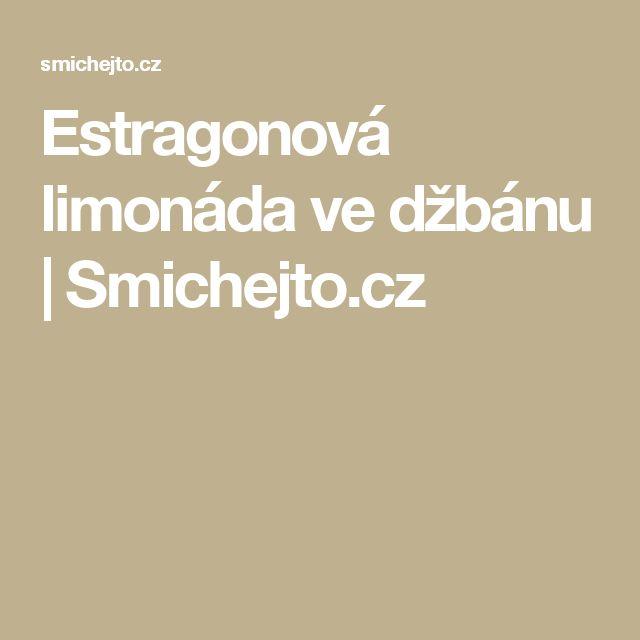 Estragonová limonáda ve džbánu    | Smichejto.cz