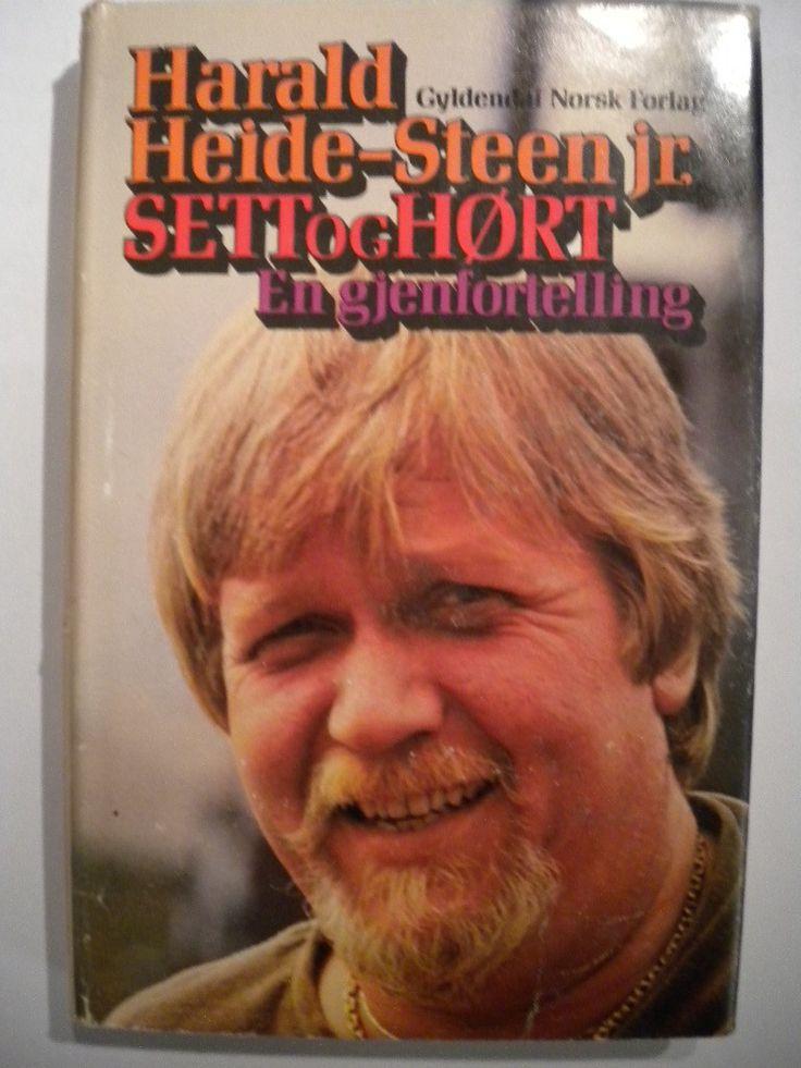 """""""Sett og hørt - en gjenfortelling"""" av Heide-Steen, Harald, jr."""