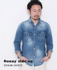 Sunny side up [ サニーサイドアップ ] デニムウエスタンシャツ