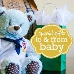 Special Gifts To and From Baby - for siblings to give or get!