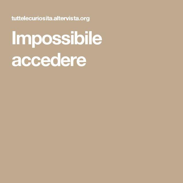Impossibile accedere