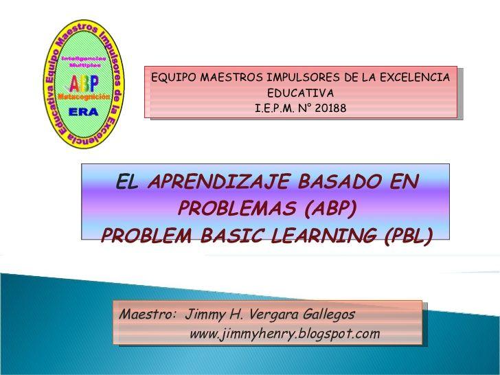 El ABP explicado en 33 dispositivas por Jimmy H. Vergara Gallegos