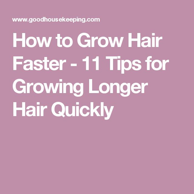 how to make hair grow faster and longer
