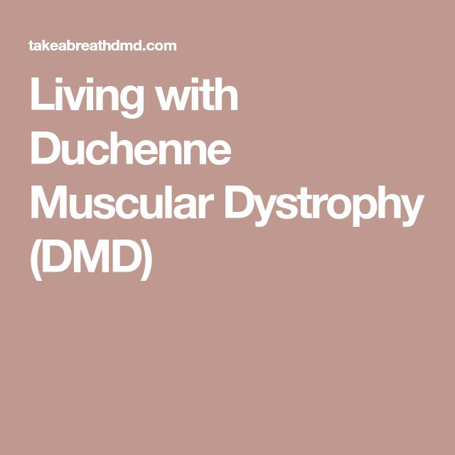 Living with Duchenne Muscular Dystrophy (DMD)