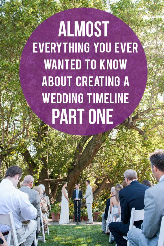 (Almost) Everything You Wanted to Know About Wedding Timelines, Part I - A Practical Wedding: Blog Ideas for the Modern Wedding, Plus Marria...