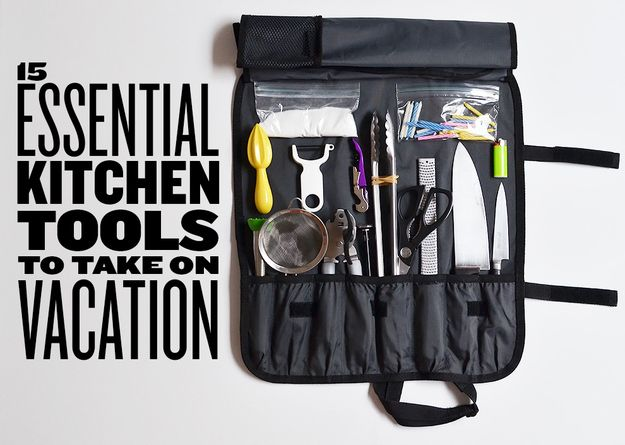 Traveling Kitchen Cabinet Veneer 15 Essential Tools To Take On Vacation Fun Facts