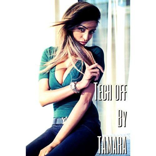 TECH OFF BY TAMARA by Tamara Chetty on SoundCloud