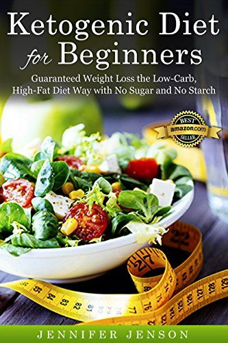 Ketogenic Diet for Beginners:Guaranteed Weight Loss the Low-Carb, High-Fat Diet Way with No Sugar and No Starch: (Ketogenic Diet for Beginners,Ketogenic diet,ketogenic diet cookbook,ketogenic diet) - http://www.majestydiet.com/ketogenic-diet-for-beginnersguaranteed-weight-loss-the-low-carb-high-fat-diet-way-with-no-sugar-and-no-starch-ketogenic-diet-for-beginnersketogenic-dietketogenic-diet-cookbookketogenic-diet/