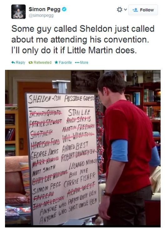 Simon Pegg, also look at the names on the board and you'll see that Sheldon is in a few British fandoms