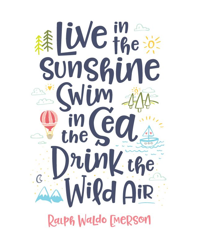 Printable Art Live In The Sunshine Swim In The Sea Drink The Wild