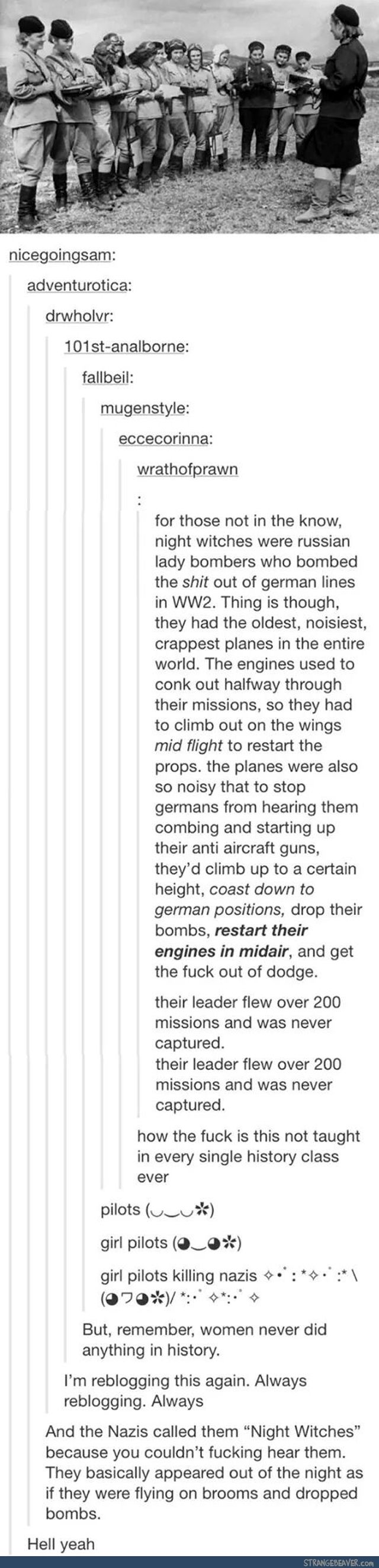 """And my history teacher told me before """"Women never did anything in history. It's all men."""""""