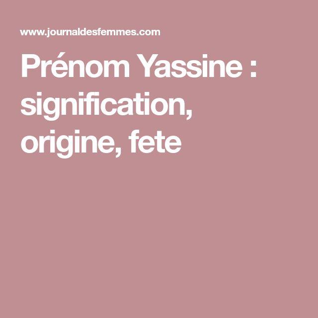 Prénom Yassine : signification, origine, fete