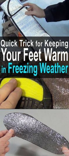 Quick Trick for Keeping Your Feet Warm in Freezing Weather. This works really well for keeping your feet warm because not only does it add insulation between your foot and the ground, it also reflects your body heat back onto your foot. #Urbansurvivalsite #Freezingweather #Nomorecoldfeet #Survival