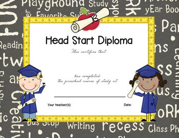 NEW and by request! This diploma was created especially for the Head Start Program. It is not editable. Just print in color on card stock or premium paper and write in the student name and teacher name (s) and date.