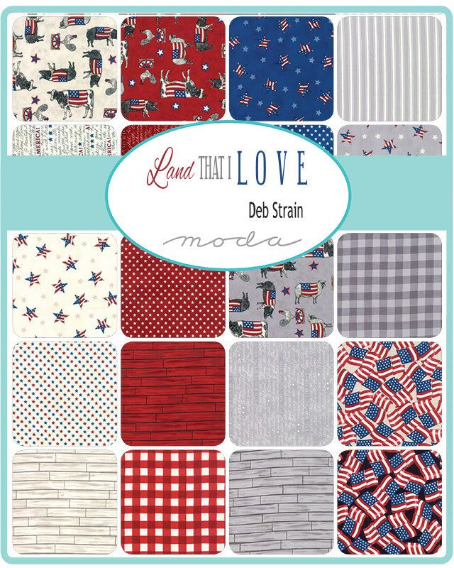 Land That I Love Layer Cake By Deb Strain Moda 19880lc 42 10 Fabric Squares Patriotic Moda Fabric Quilts Quilt Fabric Collections Precut Fabric Quilts