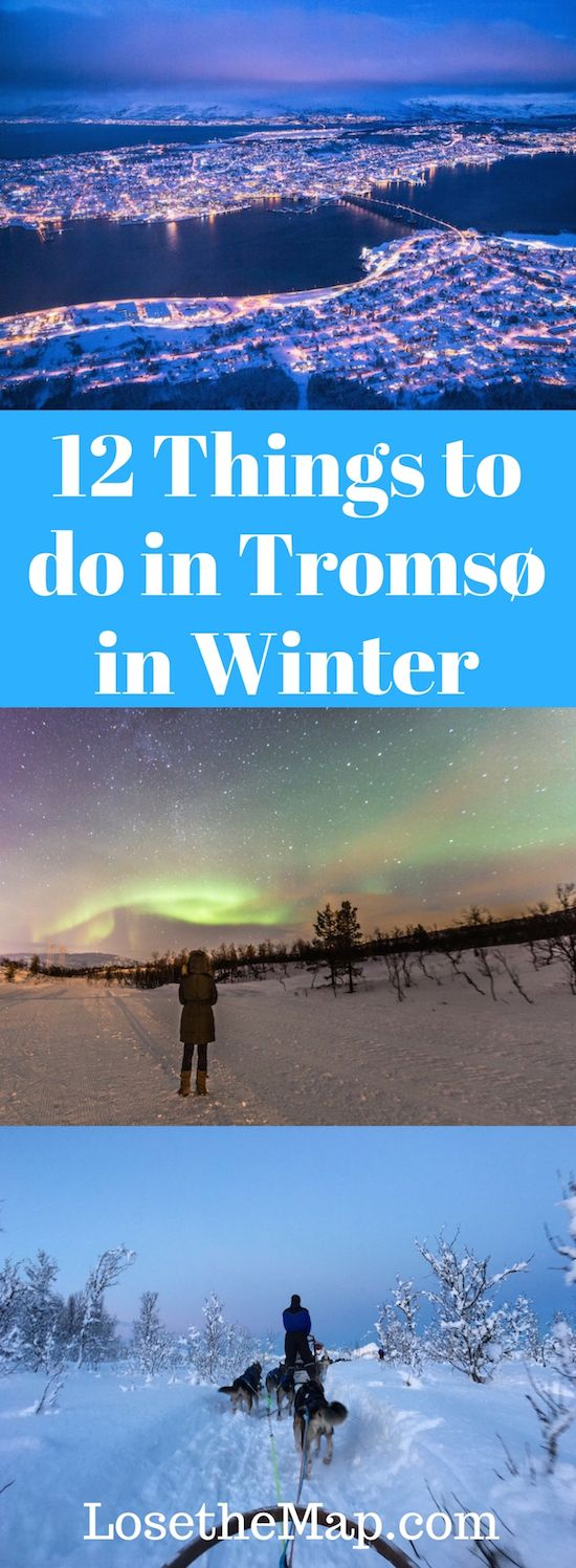 Discover 12 things to do in Tromso, Norway in winter!  Tromsø has so many activities in the wintertime, from dogsledding to snowmobiling, plus plenty of great museums and dining options.  This Tromsø travel guide will help you discover the best things you should do on your stay there!