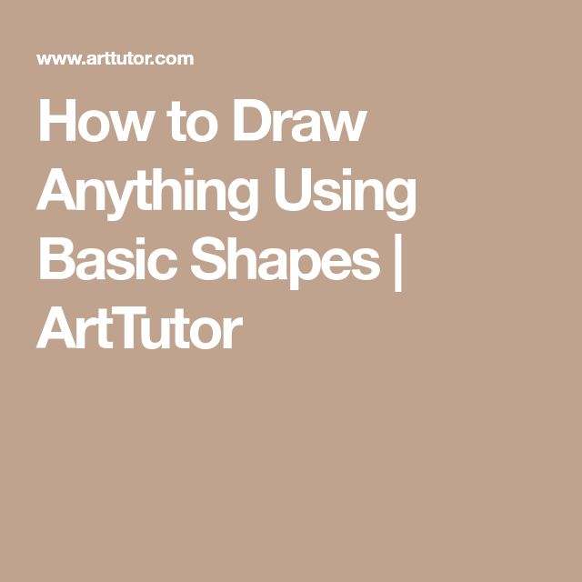 How to Draw Anything Using Basic Shapes | ArtTutor