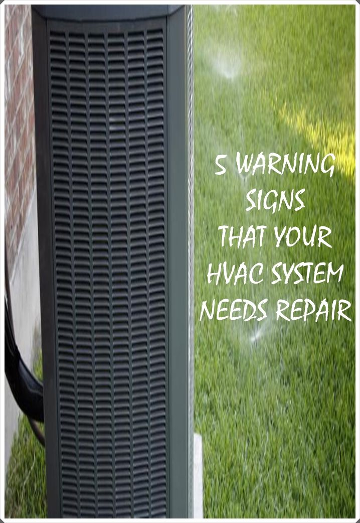 5 Warning Signs Your Heating And Cooling System Needs Repair With