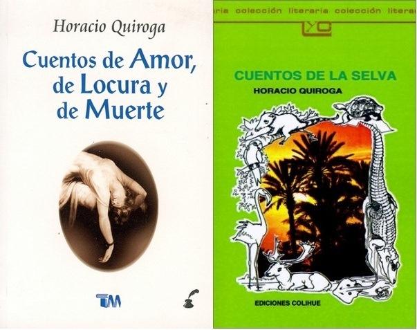 Horacio Quiroga - Estaba obsesionada con él cuando era pequeña. Si tienen chance busquen El Hijo, es un cuento corto, vale la pena leerlo.