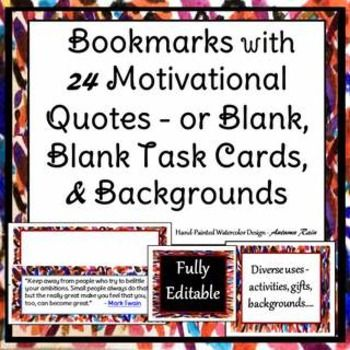 """Give motivational, hand-painted, individualized gifts to your students. Use over and over. Printable task cards for your students to complete. Use also for exit/admit tickets, etc.  Dark Watercolor Abstractions Designer Templates  Included: Designer """"Autumn Rain"""" Watercolor Bookmarks 24 Designer """"Autumn Rain"""" Watercolor Bookmarks with Motivational Quotes Task Card Templates: Dark Watercolor with White Text Boxes (pdf printable) Task Card Templates: """"Autumn Rain"""" Watercolor with Black Text ..."""