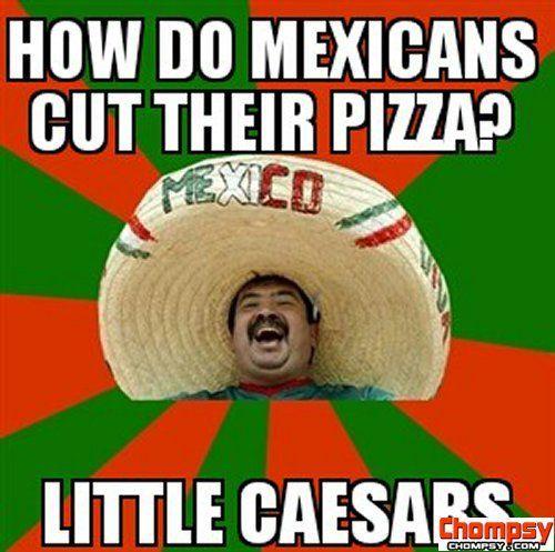 cut pizza mexicans