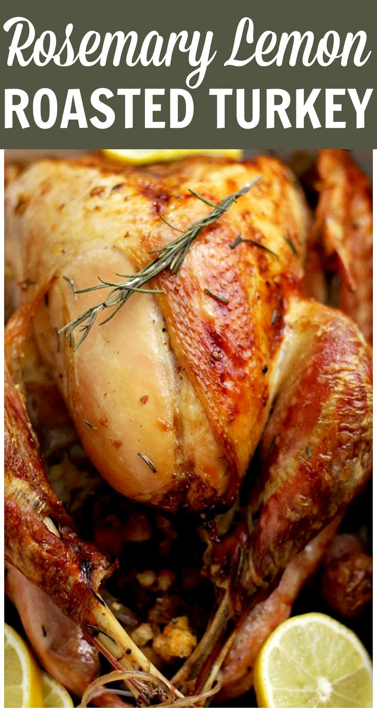 Rosemary Lemon Roasted Turkey - Roasted with infused rosemary-lemon olive oil, garlic and stuffing, this is our favorite turkey-recipe for Thanksgiving Dinner!