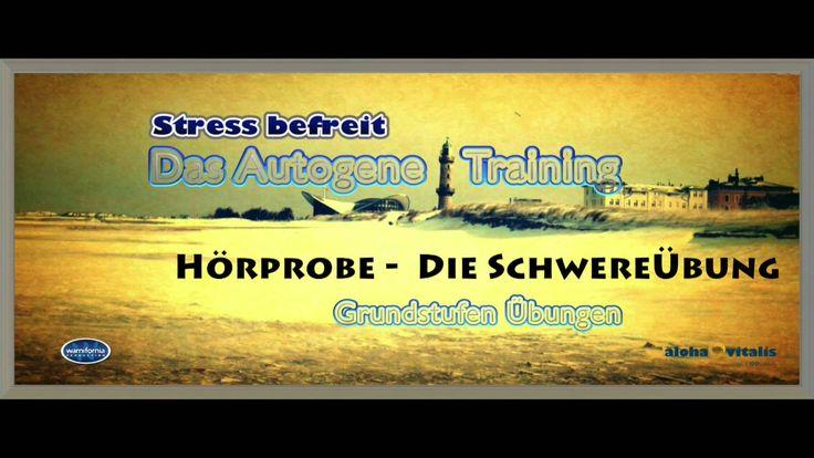 """Autogenes Training - Die Schwereübung macht leicht auch wenn die Übung """"Schwereübung"""" heist"""