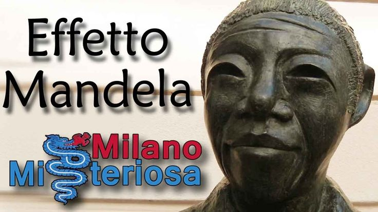 Effetto Mandela Milano misteriosa