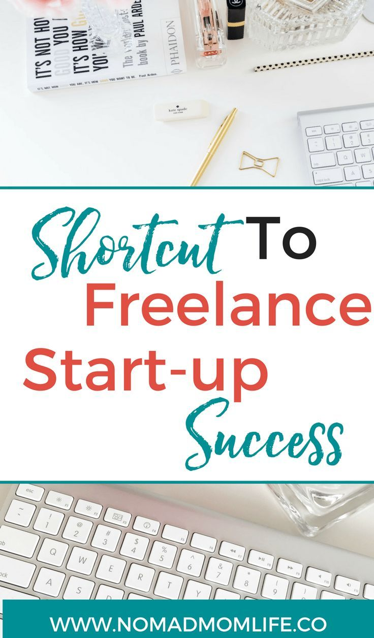 The Fastest Way To Start A Freelance Business | Work at Home Job ...