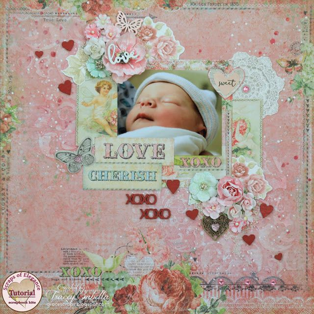 Garden of Grace: Love Baby DIY Mixed Media Layout and PROCESS VIDEO TUTORIAL with the January 2017 Scraps of Elegance Kit