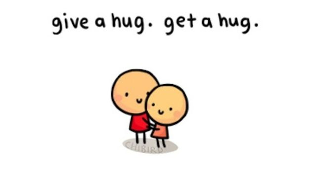THERE ARE GREAT HEALING POWERS IN HUGS!  Give a hug. Get a hug. | 25 Things To Do When You're Feeling Down