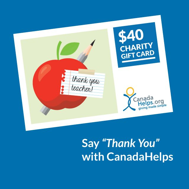 As school raps up for the year, what better way is there to say thank you than by giving the gift of giving? With CanadaHelps, you can choose your design, amount, and delivery method and say thank you for a year of learning and discovery in the classroom. #CanadaHelps #GivingMadeSimple #school #charity