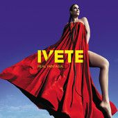 Real Fantasia (Deluxe Edition), Ivete Sangalo