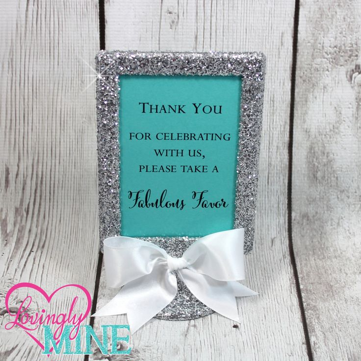 Light Teal, Glitter Silver &  Satin Ribbon 4x6 Frame - Designer Inspired - Favor Table Sign or Any Custom Saying by LovinglyMine on Etsy ... Tiffany Blue, Tiffany & Company, Wedding, Baby Shower, Bridal Shower, Sweet Sixteen