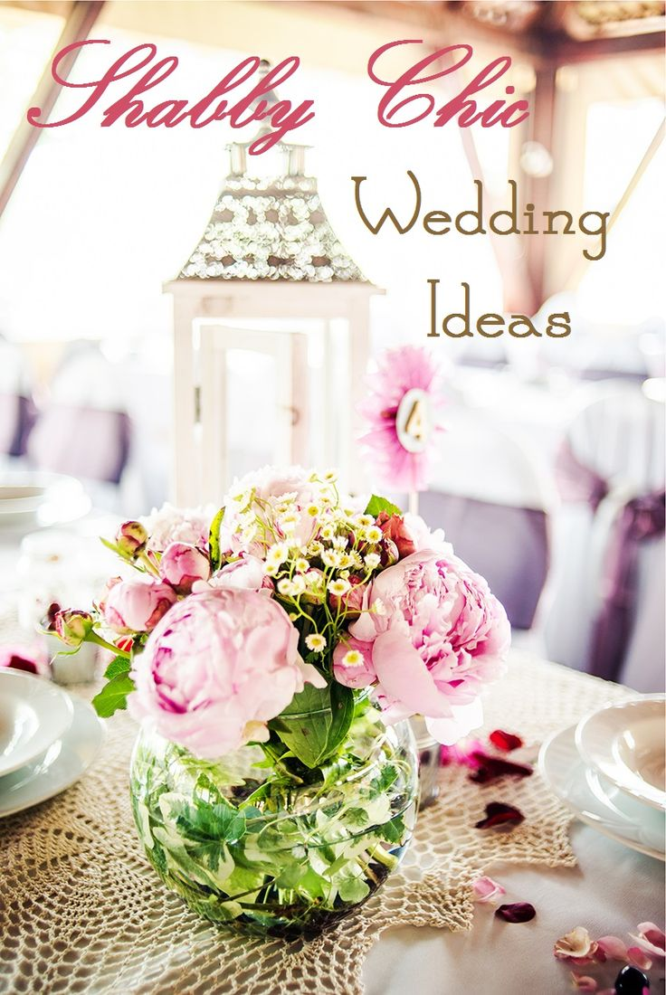 Shabby Chic Wedding Ideas - Love Shabby Chic!
