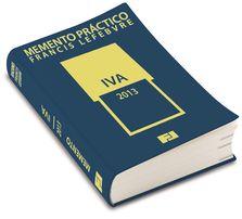 Memento práctico Francis Lefebvre. IVA : 2013