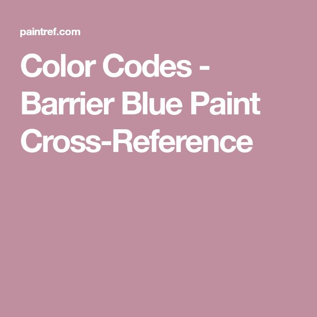 Best 25 cross reference ideas on pinterest fairy garden plants color codes barrier blue paint cross reference fandeluxe Image collections