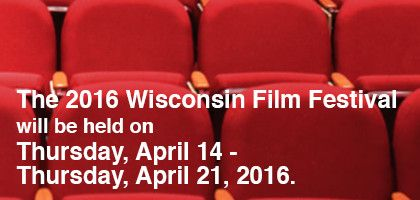The Wisconsin Film Festival will take place from April 14-21, 2016.