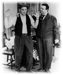 Jackie Gleason and Art Carney (Ralph Kramden and Ed Norton)