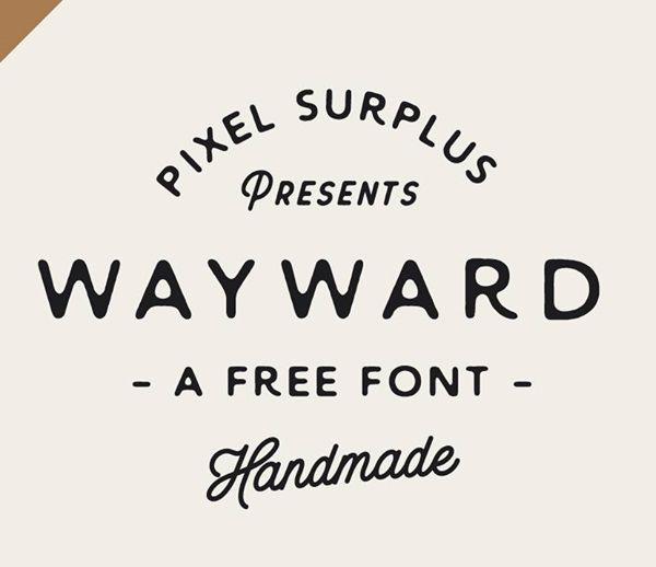 Wayward free font #freefonts #freebies #fontsfordesigners #typefaces