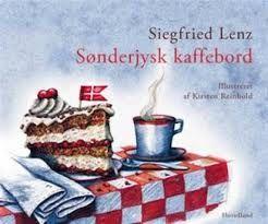 Sønderjysk Kaffebord by Siegfrid Lenz