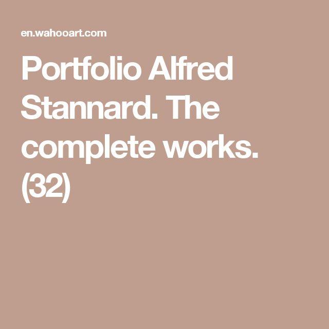 Portfolio Alfred Stannard. The complete works. (32)