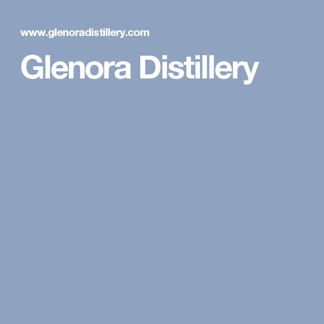 Glenora Distillery In Cape Breton Island, NS Nova Scotia