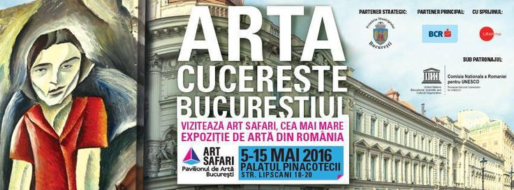 Luxury Adventure - Lust for Life: Art Safari București 2016. Știu ce vei face în wee...